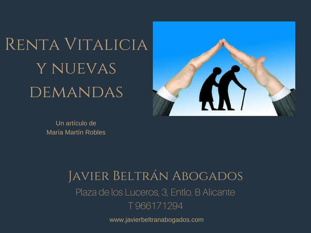 Renta Vitalicia y nuevas demandas